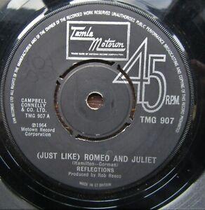 REFLECTIONS Just Like Romeo And Juliet Tamla Motown TMG 907 Northern Soul