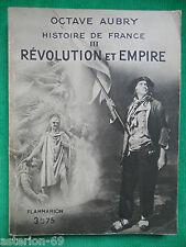 REVOLUTION ET EMPIRE O.AUBRY HISTOIRE DE FRANCE 3