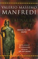 VALERIO MASSIMO MANFREDI - THE TALISMAN OF TROY - Heroes to the Death