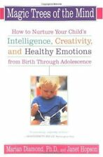 Magic Trees of the Mind: How to Nurture Your Child