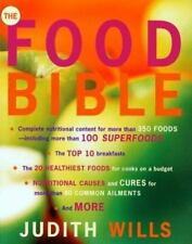 The Food Bible: Ultimate Guide to Nutritional Health & Vitality by Judith Wills