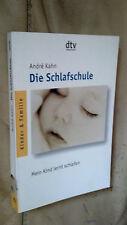 Andre Kahn: Die Schlafschule
