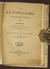 Alcoholismo Republica Mexicana Trinidad Sánchez Santos 1898 Alcoholism Mexico