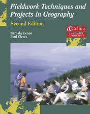 Fieldwork Techniques and Projects in Geography by Paul G. Cleves, Barnaby J. Lenon (Paperback, 2001)