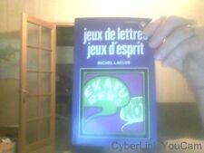 Jeux de lettres, jeux d'esprit de Michel Laclos