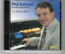 (HQ309) Phil Kelsall, No Matter What - 1999 CD