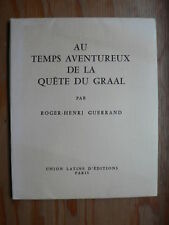 R.-H. GUERRAND Au temps aventureux de la quête du Graal