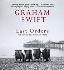 Last Orders by Graham Swift (2003, CD, Unabridged)