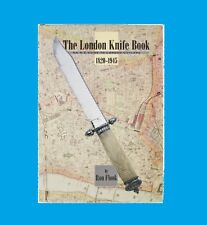 The London Knife Book Collectors Guide to London Cutlers 1820 1945 Free S&H