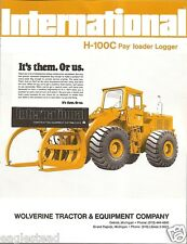 Equipment Brochure - International - IH H-100C - Pay Loader Logger 1974 (EB895)