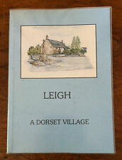 Barbara Boswell 'Leigh A Dorset Village' FIRST EDITION with original map (RM003)