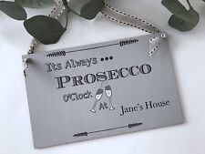 Personalised Prosecco Sign Plaque Home Gift Decor P241