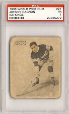 JOHNNY GAGNON 1933-34 World Wide Gum V357 Ice Kings #21 PSA 1 MONTREAL CANADIENS