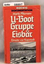 Pfitzmann, Martin: U-Boote Gruppe Eisbär - Einsatz vor Kapstadt