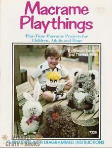Macrame Playthings Brenda Zeller Vintage Pattern Book NEW Animals Kids Dogs NEW