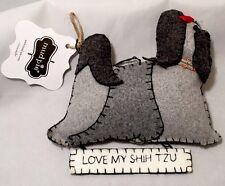 Love My Shih Tzu Christmas Ornament by Mudpie Gray Felt w/ Tag - Nwt Cute!