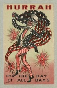 July 4th, Uncle Sam, HURRAH for the Day of All Days, Patriotic 1909 Postcard