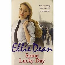 """""""AS NEW"""" Dean, Ellie, Some Lucky Day (The Cliffehaven Series), Book"""