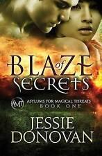 Blaze of Secrets (Asylums for Magical Threats) (Volume 1)-ExLibrary