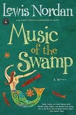 Music of the Swamp (Front Porch Paperbacks) by Nordan, Lewis