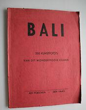 Bali - 200   Kunstfoto's van dit wondermooie eiland - Adi Poestaka 1926 -Rarität