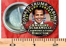 Pin Back Button Donald Trump Cabinet Anthony Scaramucci Communications Director
