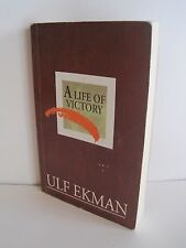 You Can Live In Victory by Ulf Ekman