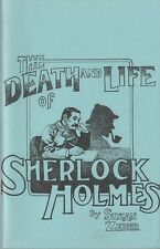 THE DEATH AND LIFE OF SHERLOCK HOLMES - Suzan L. Zeder, 1994 Script