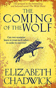 Elizabeth Chadwick-The Coming Of The Wolf BOOK NEW