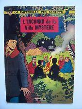 """LA PATROUILLE DES CASTORS , T 3 """" L'inconnu de la Villa Mystère """" E.O 1958 , TBE"""
