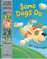 Some Dogs Do Jez Alborough Children's Picture Story Book & DVD