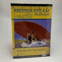 British Steam Railways - Steam on Vacation DVD & Illustrated Book Train - New