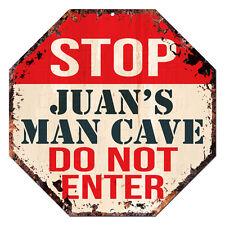 OTGM-0052 STOP JUAN'S MAN CAVE Tin Rustic Sign Man Cave Decor Gift Ideas