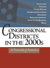 Congressional Districts in the 2000s : A Portrait of America by CQ Press...