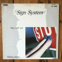 "Sign System ‎– Stay With Me / Talking About... - 12"" Maxi Vinyl Schallplatte"