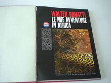 WALTER BONATTI - LE MIE AVVENTURE IN AFRICA 8 FASCICOLI EPOCA