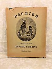 Vtg Book Hunting & Fishing 24 Lithographs w/ Dust Cover by Honore Daumier 1940s?