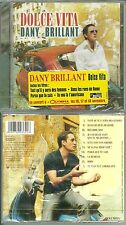 CD - DANY BRILLANT : DOLCE VITA / NEUF EMBALLE - NEW & SEALED