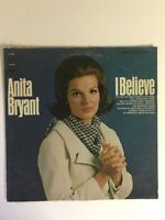 Anita Bryant LP Record Album I Believe Gospel  CS 9506 Columbia Records 1967