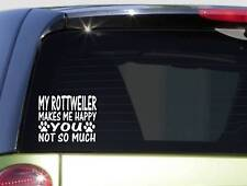 My Rottweiler Makes Me Happy Sitcker *I595* 6x6 inch dog decal