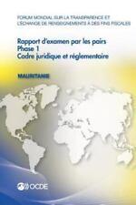 Forum Mondial Sur la Transparence et l'Echange de Renseignements a des Fins...