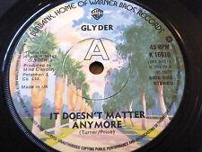 "GLYDER - IT DOESN'T MATTER ANYMORE  7"" VINYL"