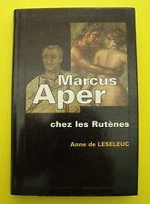 Marcus Aper chez les Rutènes - Anne de Leseleuc - 1993