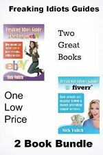 Freaking Idiots Guides 2 Book Bundle : How to Sell on EBay and Fiverr by Nick...