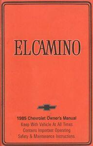 1985 Chevrolet El Camino Owners Manual User Guide Operator Book Fuse Fluids OEM