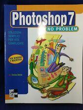Libro Manuale Photoshop 7 non Problem