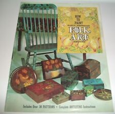 HOW TO PAINT  EARLY AMERICAN FOLK ART BOOK SOFTCOVER