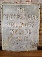 No Trespassing Antique Sign