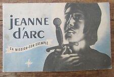 JEANNE D'ARC SA MISSION SON EXEMPLE