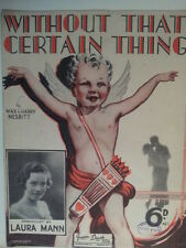 song sheet WITHOUT THAT CERTAIN THING Laura Mann 1933